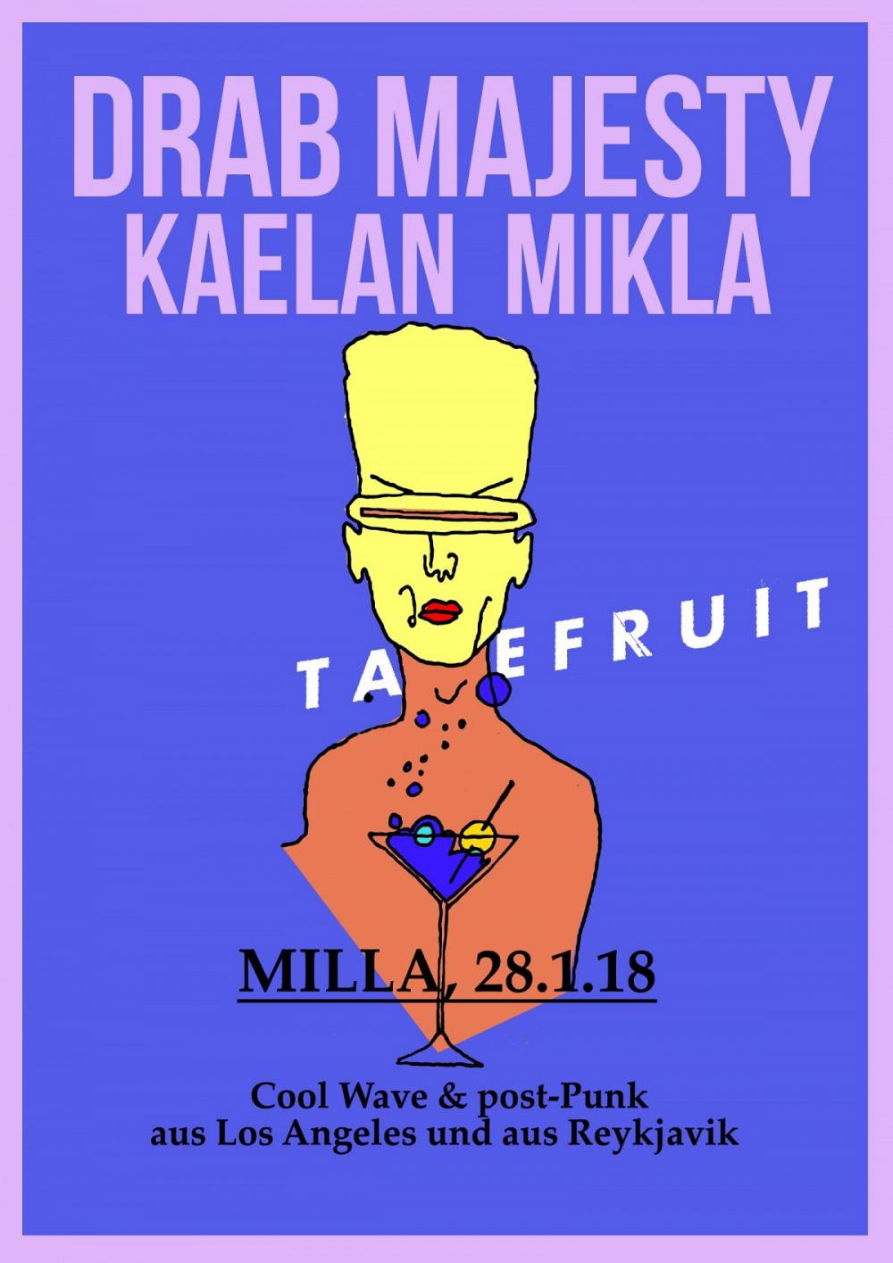Tapefruit Konzert: Drab Majesty + Kælan Mikla | 28.01.2018 @ Milla Club