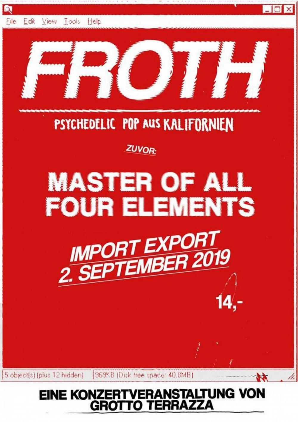 Tapefruit Konzert: Froth + Master Of All Four Elements | 02.09.2019 @ Import Export