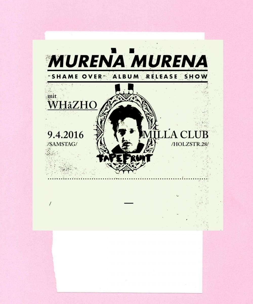 Tapefruit Konzert: Murena Murena + WhåZho | 09.04.2016 @ Milla Club