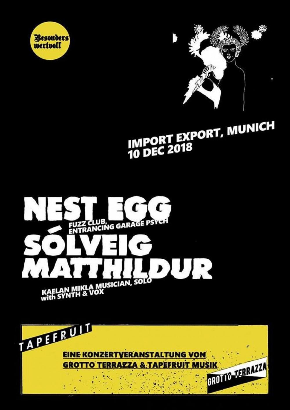 Tapefruit Konzert: Nest Egg + Sólveig Matthildur | 10.12.2018 @ Import Export