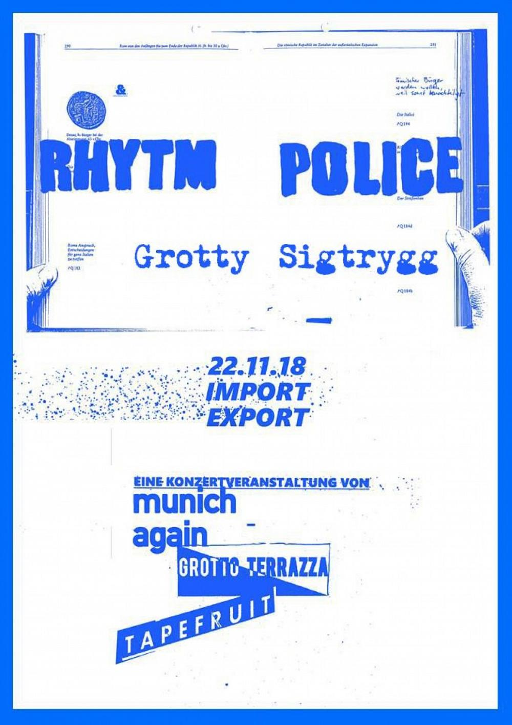 Tapefruit Konzert: Rhytm Police + Grotty Sigtrygg | 22.11.2018 @ Import Export