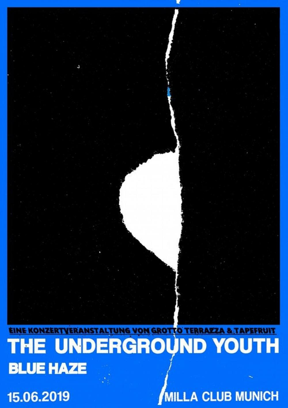 Tapefruit Konzert: The Underground Youth + Blue Haze | 15.06.2019 @ Milla Club
