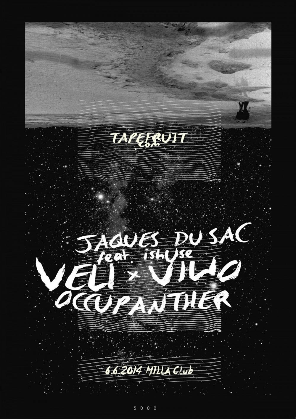 Tapefruit Konzert: Veli X Viwo + Occupanther + Jaques du Sac + ishUse | 06.06.2014 @ Milla Club